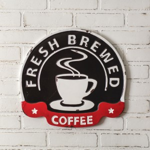 Fresh Brewed Coffee Metal Wall Sign