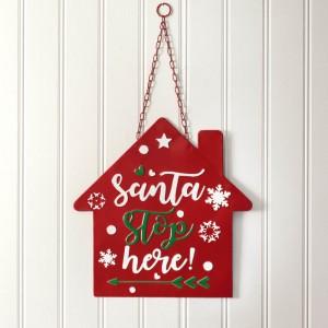 Santa Stop Here Hanging Wall Sign